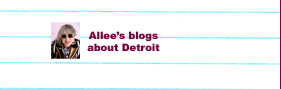 Allee's Blogs about detroit