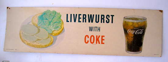 liverwurst-and-coke-sign_1335